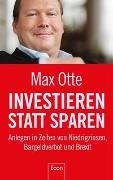 Cover-Bild zu Investieren statt sparen von Otte, Max