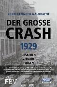 Cover-Bild zu Der große Crash 1929 von Galbraith, John Kenneth