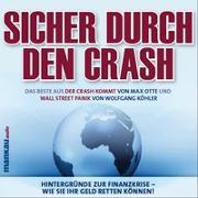 """Cover-Bild zu Sicher durch den Crash - Beste aus """"Der Crash kommt"""" (Max Otte) und """"Wall Street Panik"""" (Wolfgang Köhler) von Köhler, Wolfgang"""