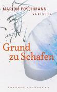 Cover-Bild zu Poschmann, Marion: Grund zu Schafen
