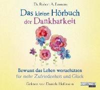 Cover-Bild zu Das kleine Hör-Buch der Dankbarkeit von Emmons, Robert A.