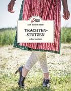 Cover-Bild zu Das kleine Buch: Trachtenstutzen selber machen von Wurm, Ursula