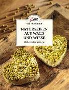 Cover-Bild zu Das kleine Buch: Naturseifen aus Wald und Wiese von Nedoma, Gabriela