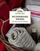 Cover-Bild zu Das kleine Buch: Wunderbare Wickel von Habicher, Evelin