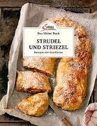 Cover-Bild zu Das kleine Buch: Strudel und Striezel von Ruckser, Elisabeth