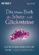 Cover-Bild zu Das kleine Buch der Schutz- und Glückssteine (eBook) von Hall, Judy