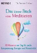 Cover-Bild zu Das kleine Buch vom Meditieren von Collard, Patrizia