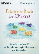 Cover-Bild zu Das kleine Buch der Chakras (eBook) von Mercier, Patricia