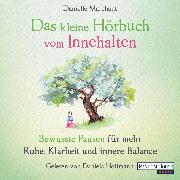 Cover-Bild zu Das kleine Hör-Buch vom Innehalten (Audio Download) von Marchant, Danielle