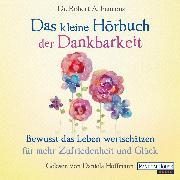 Cover-Bild zu Das kleine Hör-Buch der Dankbarkeit (Audio Download) von Emmons, Robert A.