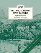 Cover-Bild zu Das kleine Buch: Ritter, Schloss und Quelle von Korda, Uschi