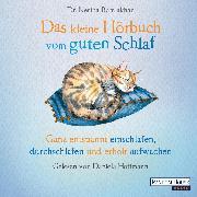 Cover-Bild zu Das kleine Hör-Buch vom guten Schlaf (Audio Download) von Ramlakhan, Nerina