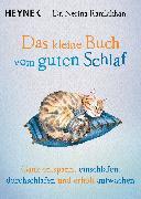 Cover-Bild zu Das kleine Buch vom guten Schlaf (eBook) von Ramlakhan, Nerina