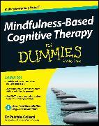 Cover-Bild zu Mindfulness-Based Cognitive Therapy For Dummies (eBook) von Collard, Patrizia