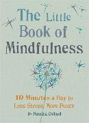 Cover-Bild zu The Little Book of Mindfulness von Collard, Patrizia