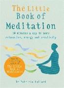 Cover-Bild zu The Little Book of Meditation von Collard, Patrizia