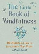 Cover-Bild zu The Little Book of Mindfulness (eBook) von Collard, Patrizia