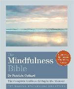 Cover-Bild zu The Mindfulness Bible von Collard, Dr. Patrizia