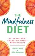 Cover-Bild zu The Mindfulness Diet (eBook) von Collard, Patrizia