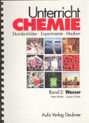 Cover-Bild zu Bd. 2: Wasser - Unterricht Chemie von Pfeifer, Peter