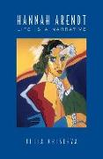 Cover-Bild zu Kristeva, Julia: Hannah Arendt: Life is a Narrative