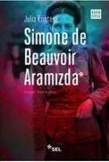 Cover-Bild zu Kristeva, Julia: Simone De Beauvoir Aramizda