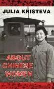 Cover-Bild zu Kristeva, Julia: About Chinese Women