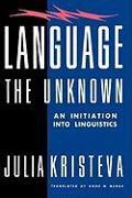 Cover-Bild zu Kristeva, Julia: Language: The Unknown