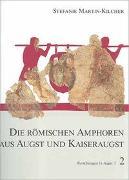 Cover-Bild zu Martin-Kilcher, Stefanie: Die römischen Amphoren aus Augst und Kaiseraugst. Ein Beitrag zur