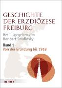 Cover-Bild zu Smolinsky, Heribert (Hrsg.): Geschichte der Erzdiözese Freiburg