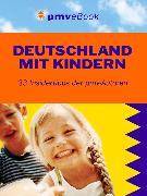Cover-Bild zu Wagner, Kirsten: Deutschland mit Kindern (eBook)