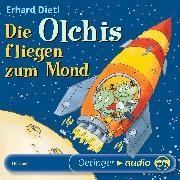 Cover-Bild zu Dietl, Erhard: Die Olchis fliegen zum Mond (Audio Download)