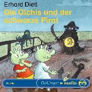 Cover-Bild zu Dietl, Erhard: Die Olchis und der schwarze Pirat (Audio Download)