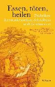 Cover-Bild zu Robertson, Ritchie (Hrsg.): Essen, töten, heilen (eBook)