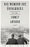 Cover-Bild zu Lothar, Ernst: Das Wunder des Überlebens