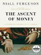 Cover-Bild zu Ferguson, Niall: The Ascent of Money: A Financial History of the World