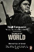 Cover-Bild zu Ferguson, Niall: The War of the World