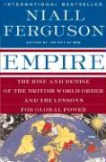Cover-Bild zu Ferguson, Niall: Empire: The Rise and Demise of the British World Order and the Lessons for Global Power