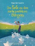 Cover-Bild zu Die Liebe zu den nicht perfekten Dingen von Sunim, Haemin