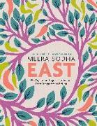 Cover-Bild zu Sodha, Meera: East: 120 Vegan and Vegetarian Recipes from Bangalore to Beijing [american Measurements]