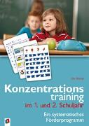 Cover-Bild zu Konzentrationstraining. Ein systematisches Förderprogramm / Konzentrationstraining im 1. und 2. Schuljahr von Stücke, Uta