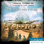 Cover-Bild zu Thiemeyer, Thomas: Evolution (3). Die Quelle des Lebens (Audio Download)
