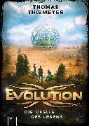 Cover-Bild zu Thiemeyer, Thomas: Evolution (3). Die Quelle des Lebens (eBook)