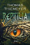 Cover-Bild zu Thiemeyer, Thomas: Reptilia (eBook)