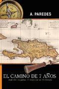Cover-Bild zu El Camino de Siete Anos von Paredes, A.