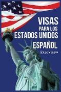 Cover-Bild zu Visas para los Estados Unidos von ExecVisa