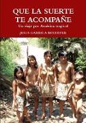 Cover-Bild zu QUE LA SUERTE TE ACOMPAÑE von Garriga Reverter, Jesús