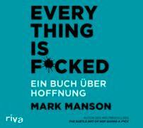 Cover-Bild zu Manson, Mark: Everything is Fucked