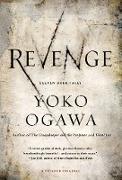 Cover-Bild zu Ogawa, Yoko: Revenge: Eleven Dark Tales