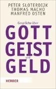 Cover-Bild zu Sloterdijk, Peter: Gespräche über Gott, Geist und Geld